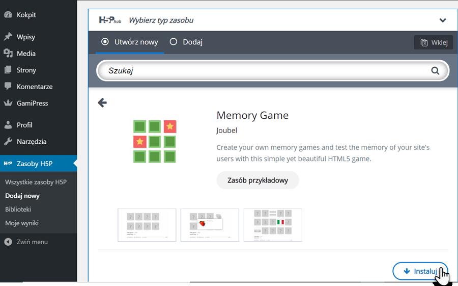 pasek narzędzi aplikacji WordPress z zaznaczoną zakładką Zasoby H5P i znajdująca się z prawej strony ekranu karta Wybierz typ zasobu ze wskazaniem na przycisk Instaluj w prawym dolnym rogu ekranu