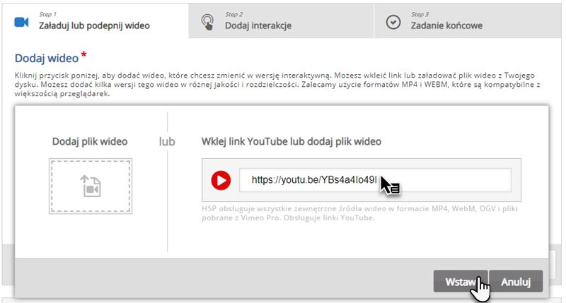 zakładka podzielona na dwie części - Dodaj plik wideo z ikoną karty i Wklej link do YouTube lub dodaj plik wideo, pod którą znajduje się pasek do wklejenia linki do filmu