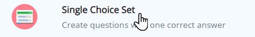 ikona karty na tle koła, a obok tekst Single Choice Set