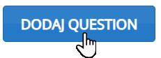 przycisk Dodaj question