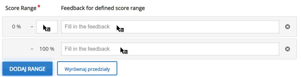 zakładka Score range, w jakiej ustawia się zakres procentowy