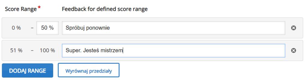 zakładka Score range z przykładową skalą procentową i informacjami zwrotnymi Spróbuj ponownie oraz Super. Jesteś mistrzem