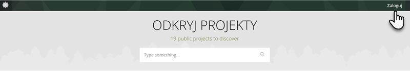zakładka Odkryj Projekty i wskazany przycisk Zaloguj znajdujący się w prawym górnym rogu ekranu