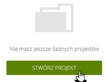 przycisk Stwórz projekt, nad którym znajduje się ikona teczki